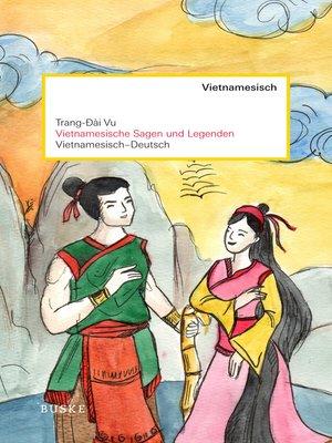 cover image of Vietnamesische Sagen und Legenden