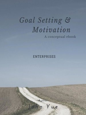 cover image of GOAL SETTING AND MOTIVATION-- ENTERPRISES