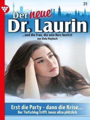 cover image of Der neue Dr. Laurin 31 – Arztroman
