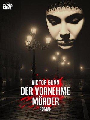 cover image of DER VORNEHME MÖRDER