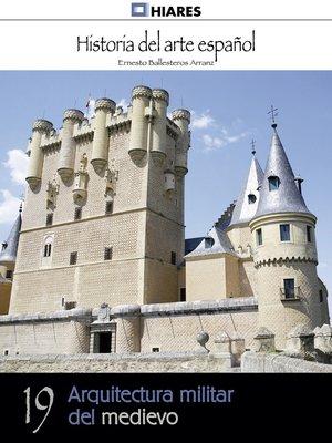 cover image of Arquitectura militar del medievo