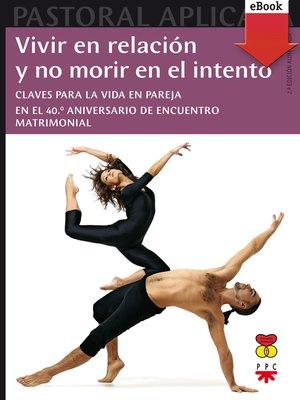 cover image of Vivir en relación y no morir en el intento
