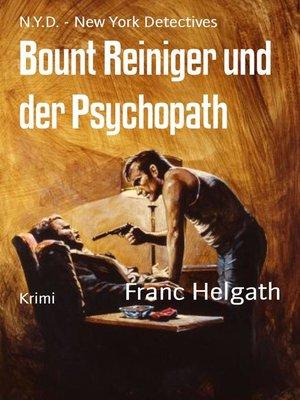 cover image of Bount Reiniger und der Psychopath