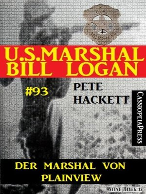 cover image of Der Marshal von Plainview (U.S. Marshal Bill Logan Band 93)