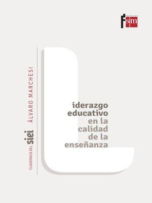 cover image of Liderazgo educativo en la calidad de la enseñanza