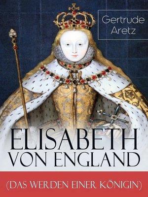 cover image of Elisabeth von England (Das Werden einer Königin)