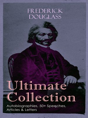cover image of FREDERICK DOUGLASS Ultimate Collection