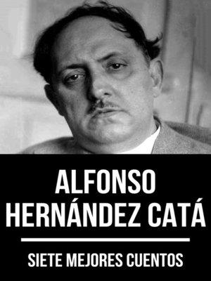 cover image of 7 mejores cuentos de Alfonso Hernández Catá