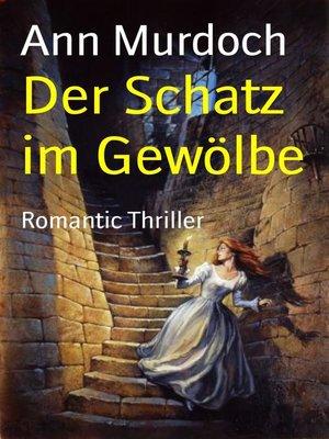 cover image of Der Schatz im Gewölbe