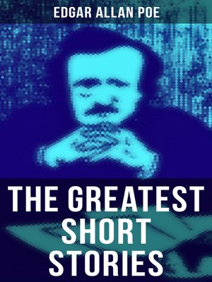 cover image of The Greatest Short Stories of Edgar Allan Poe