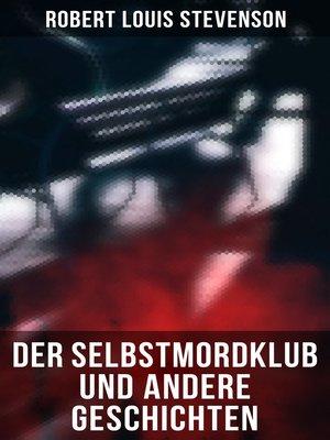 cover image of Der Selbstmordklub und andere Geschichten