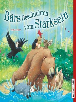 cover image of Bärs Geschichten vom Starksein