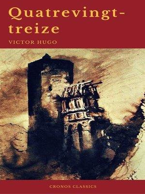 cover image of Quatrevingt-treize (Cronos Classics)