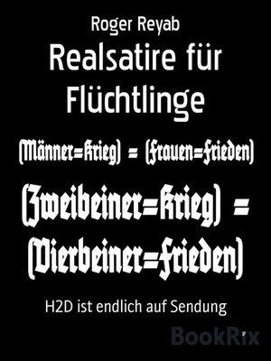 cover image of Realsatire für Flüchtlinge