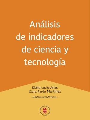 cover image of Análisis de indicadores de ciencia y tecnología