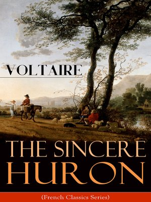 cover image of The Sincere Huron (French Classics Series)