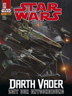 cover image of Star Wars, Comicmagazin 26--Darth Vader--Zeit der Entscheidung