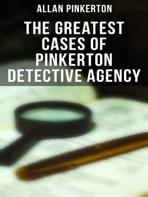 cover image of The Greatest Cases of Pinkerton Detective Agency