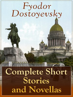 cover image of Complete Short Stories and Novellas of Fyodor Dostoyevsky