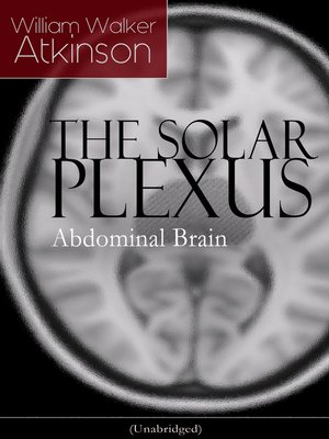 cover image of THE SOLAR PLEXUS--Abdominal Brain