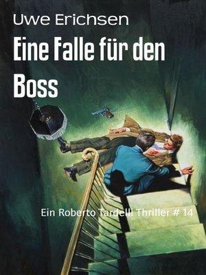 cover image of Eine Falle für den Boss