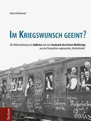 cover image of Im Kriegswunsch geeint?