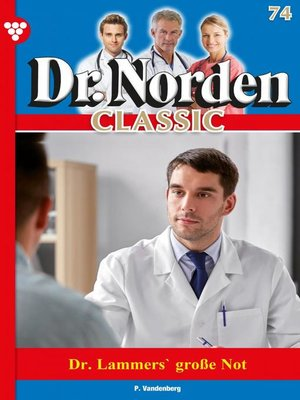 cover image of Dr. Norden Classic 74 – Arztroman