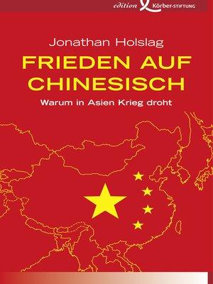 cover image of Frieden auf Chinesisch