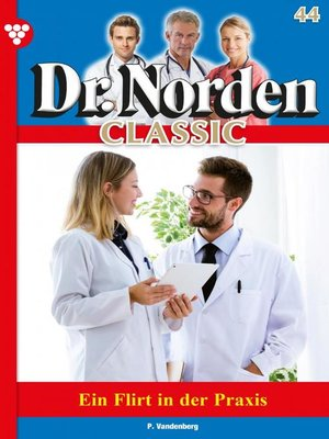 cover image of Dr. Norden Classic 44 – Arztroman