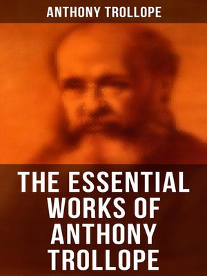 cover image of The Essential Works of Anthony Trollope