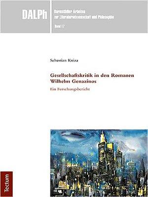 cover image of Gesellschaftskritik in den Romanen Wilhelm Genazinos