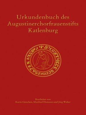 cover image of Urkundenbuch des Augustinerchorfrauenstifts Katlenburg