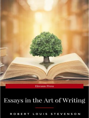 cover image of Essays in the Art of Writing (Annotated)