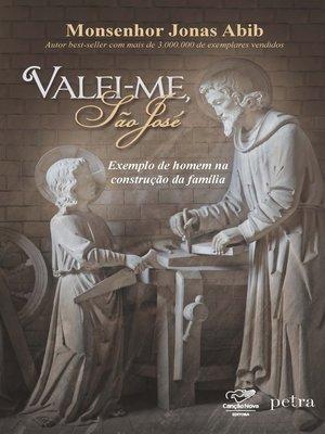 cover image of Valei-me São José