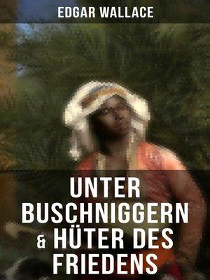 cover image of Unter Buschniggern & Hüter des Friedens