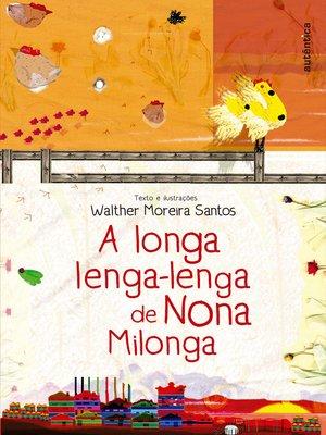 cover image of A longa lenga-lenga de Nona Milonga
