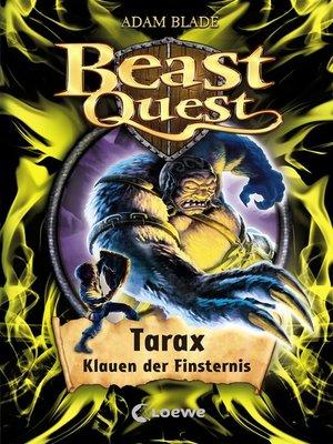 cover image of Beast Quest 21--Tarax, Klauen der Finsternis
