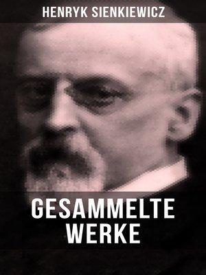 cover image of Gesammelte Werke von Henryk Sienkiewicz