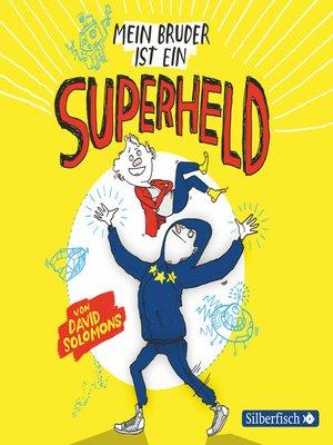 cover image of Mein Bruder ist ein Superheld