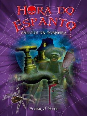 cover image of Hora do espanto--Sangue na torneira