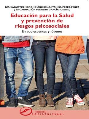 cover image of Educación para la salud y prevención de riesgos psicosociales