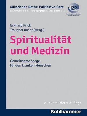 cover image of Spiritualität und Medizin