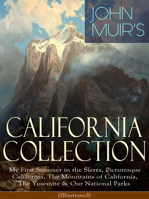 cover image of JOHN MUIR'S CALIFORNIA COLLECTION
