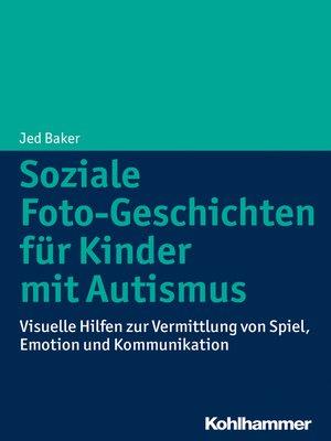 cover image of Soziale Foto-Geschichten für Kinder mit Autismus