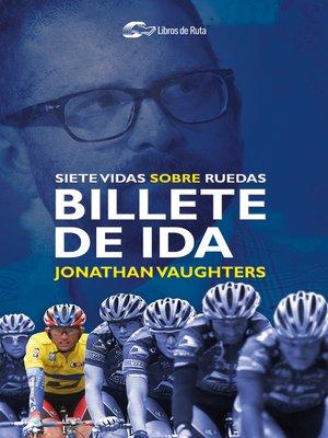 cover image of Billete de ida