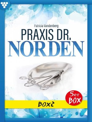 cover image of Praxis Dr. Norden Box 2 – Arztroman