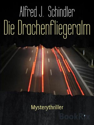 cover image of Die Drachenfliegeralm