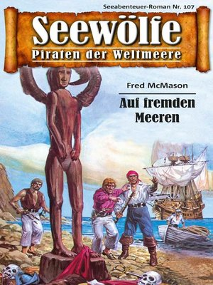 cover image of Seewölfe--Piraten der Weltmeere 107