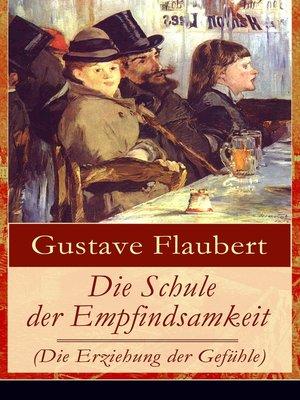 cover image of Die Schule der Empfindsamkeit (Die Erziehung der Gefühle)