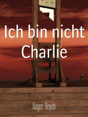 cover image of Ich bin nicht Charlie
